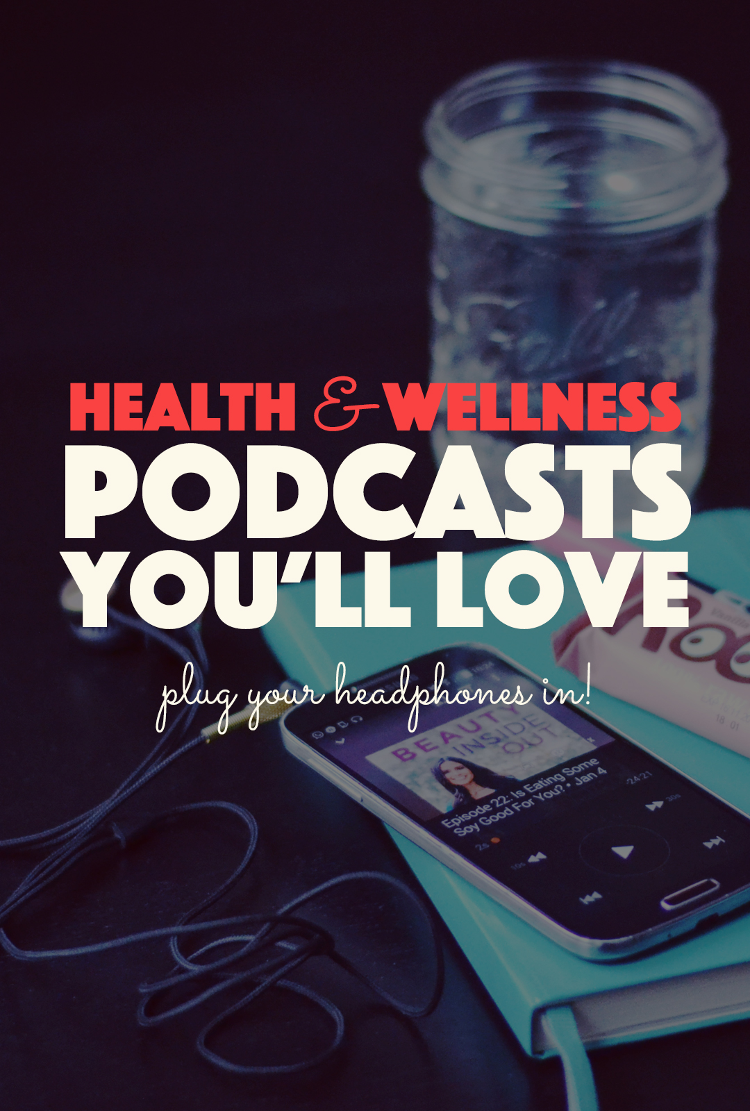 5 Health and Wellness Podcasts You'll Love |http://BananaBloom.com #podcast #health #wellness