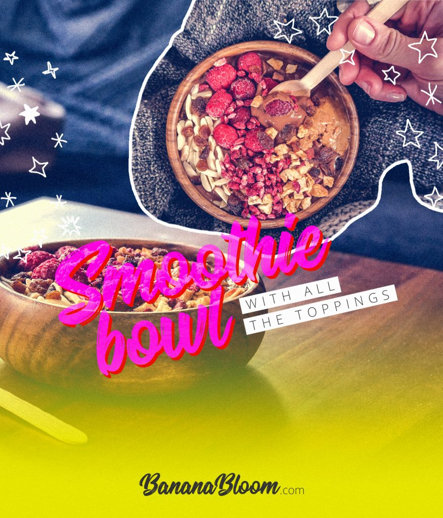 Smoothie Bowls – Here's how I make mine